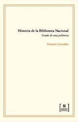 Papel HISTORIA DE LA BIBLIOTECA NACIONAL. ESTADO DE UNA POLEMICA