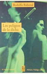 Papel PELIGROS DE LA DICHA, LOS (TUSQ)