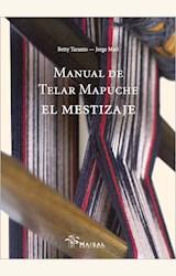 Papel MANUAL DEL TELAR MAPUCHE. EL MESTIZAJE