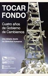 Papel TOCAR FONDO . CUATRO AÑOS DE GOBIERNO DE CAMBIEMOS