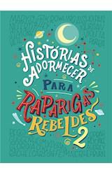 E-book Histórias de adormecer para raparigas rebeldes - volume 2 (Raparigas Rebeldes)
