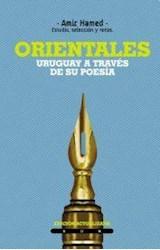 Papel ORIENTALES. URUGUAY A TRAVES DE SU POESIA