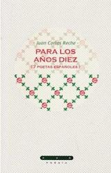 Papel PARA LOS AÑOS DIEZ (7 POETAS ESPAÑOLES)