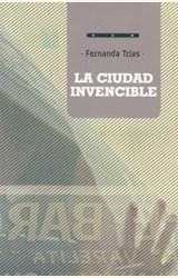 Papel LA CIUDAD INVENCIBLE