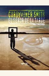 Papel COROWAINER SMITH, EL SEÑOR DE LA TARDE