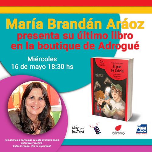 """María Brandán Aráoz presenta """"El plan de Gabriel"""", su último libro"""