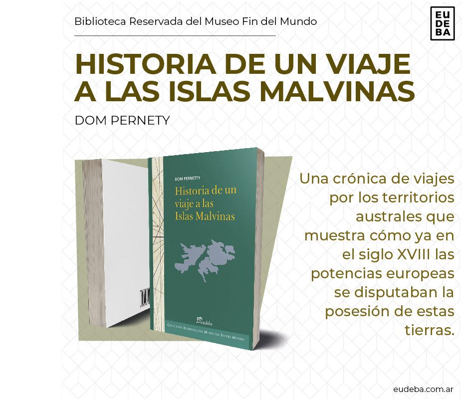 Editorial Eudeba Historia De Un Viaje A Las Islas Malvinas Por Pernety Dom 9789502320793