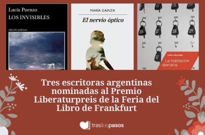 Plumas argentinas en busca de un premio en Frankfurt