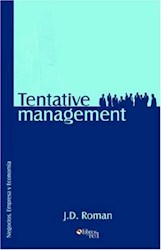 Tentative management