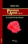 PoemasdeAmor.com.ar: En la piel de tus deseos