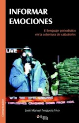 Informar emociones. El lenguaje periodístico en la cobertura de catástrofes
