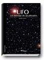 UFO. Un mensaje de las pléyades