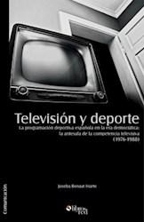 Televisión y deporte. La programación deportiva española en la era democrática: la antesala de la competencia televisiva (1976-1988)