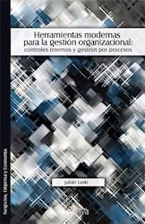 Herramientas modernas para la gestión organizacional: controles internos y gestión por procesos