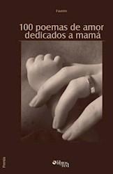 100 poemas de amor dedicados a mamá