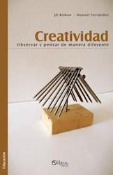 Creatividad. Observar y pensar de manera diferente