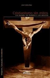 Cristianismo sin mitos. Un mundo sin hambre y sin miseria