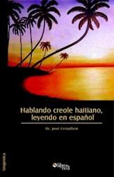 Hablando creole haitiano, leyendo en español