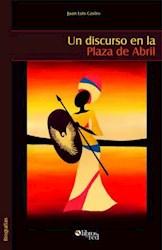 Un discurso en la Plaza de Abril