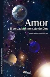 Amor. El verdadero mensaje de Dios