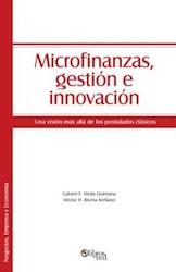 Microfinanzas, gestión e innovación. Una visión más allá de los postulados clásicos