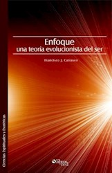 Enfoque: una teoría evolucionista del ser