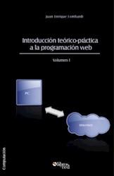 Introducción teórico-práctica a la programación web. Volumen I