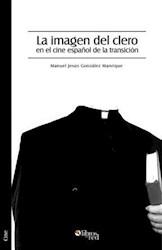 La imagen del clero en el cine español de la transición