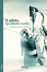 El piloto, su último vuelo