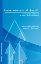 Transferencia de un modelo de gestión orientado a la certificación de micro y pequeñas empresas