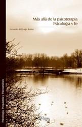Más allá de la psicoterapia. Psicología y fe
