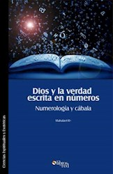 Dios y la verdad escrita en números. Numerología y cábala