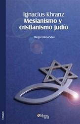 Ignacius Khranz. Mesianismo y cristianismo judío
