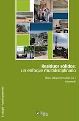 Residuos sólidos: un enfoque multidisciplinario. Volumen II