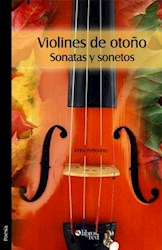 Violines de otoño. Sonatas y sonetos
