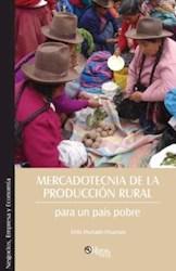 Mercadotecnia de la producción rural para un país pobre