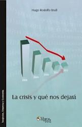 La crisis y qué nos dejará