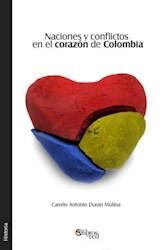Naciones y conflictos en el corazón de Colombia