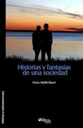 Historias y fantasías de una sociedad