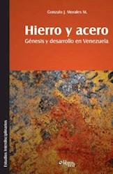 Hierro y acero. Génesis y desarrollo en Venezuela
