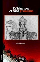 Ka'izhanpo: el caso Jitsukuma