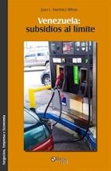 Venezuela: subsidios al límite