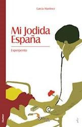 Mi jodida España