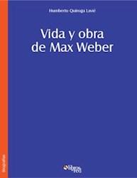 Vida y obra de Max Weber