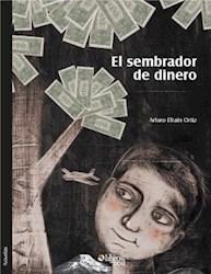 El sembrador de dinero