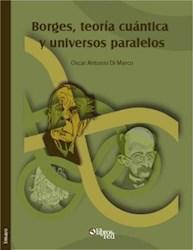 Borges, teoría cuántica y universos paralelos