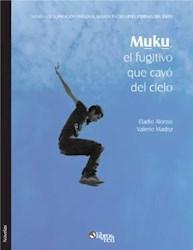 Muku, el fugitivo que cayó del cielo