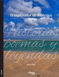 El explorador de misterios. Historias, poemas y leyendas