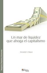 Un mar de liquidez que ahoga el capitalismo