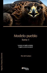 Modelo pueblo. Tomo 1